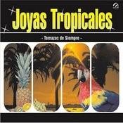 Joyas Tropicales Songs