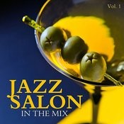 Jazz Salon: In The Mix, Vol. 1 Songs