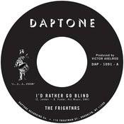 I'd Rather Go Blind - Single Songs