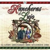 Rancheras De Lujo Songs