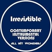 Irresistible: Contemporary Instrumental Versions Songs