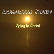 Dying In Christ, Pt. 1 Song