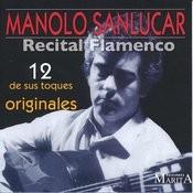 Recital Flamenco. 12 De Sus Toques Originales Songs