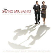 Saving Mr. Banks (Original Motion Picture Soundtrack) Songs