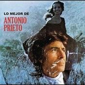 Lo Mejor de Antonio Prieto Songs