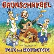 Fete Bei Nofretete - Lieder Für Grünschnäbelige Abenteurer Songs