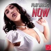 Play Music Now Songs
