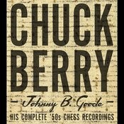 Johnny B. Goode: His Complete '50s Chess Recordings Songs