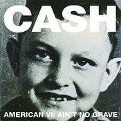 American VI:  Ain't No Grave Songs