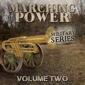 Marching Power - Military Series, Vol. 2 Songs