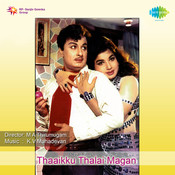Thaaikku Thalai Magan Songs