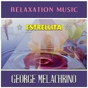 Estrellita: Relaxation Music Songs