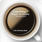 Something I Need To Know (Backing Track Instrumental Version) - Single Songs