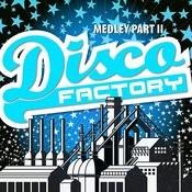 Disco Factory Medley Part II (Single) Songs