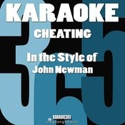Cheating (In The Style Of John Newman) [Karaoke Version] - Single Songs