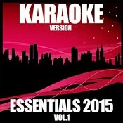 Karaoke Essentials 2015, Vol. 1 Songs