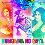 Hungama Ho Gaya Songs