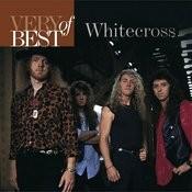 Very Best Of Whitecross Songs