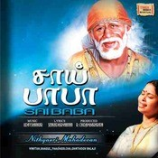 Sai Baba Songs Download: Sai Baba MP3 Tamil Songs Online