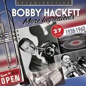 Bobby Hackett: More Ingredients Songs
