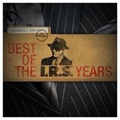Best Of The IRS Years Songs