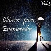 Clásicos Para Enamorados Vol. 3 Songs