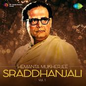Hemanta Mukherjee Sraddhanjali 1 Songs