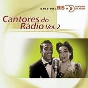 Bis Cantores De Rádio Songs