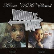Double Take: Kierra Kiki Sheard Songs