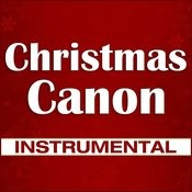 Christmas Canon.Christmas Canon Instrumental Song Download Christmas