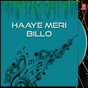 Haaye Meri Billo Songs