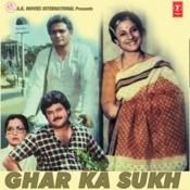 Ghar Ka Sukh Songs