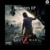 World War Z Remixes EP Songs
