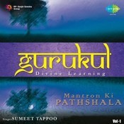 Gurukul Mantron Ki Pathshala Vol 1 Songs