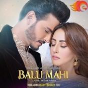 Balu Mahi Sahir Ali Bagga Full Mp3 Song