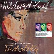 Hildegard Knef singt und spricht Kurt Tucholsky (Remastered) Songs