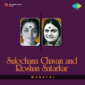Sulochana Chavan Roshan Satarkar Marathi Songs