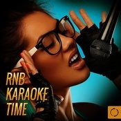 Rnb Karaoke Time Songs