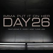 Imma Put It On Her (feat. P. Diddy and Yung Joc) Songs