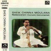 Sheik Chinnamoulana (nadaswaram) Songs