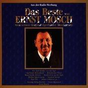 Das Beste Von Ernst Mosch Und Seinen Original Egerländer Musikanten Songs