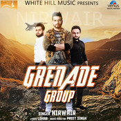 Grenade Group Song