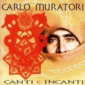 Canti E Incanti Songs
