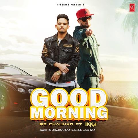 Good Morning Songs Download: Good Morning MP3 Punjabi