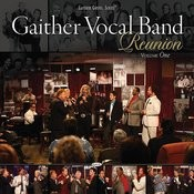 Gaither Vocal Band - Reunion Songs