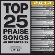 Top 25 Praise Songs 2013 Edition Songs
