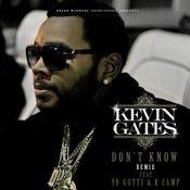 Don't Know Remix (feat. Yo Gotti & K Camp) Songs