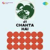 Ji Chahta Hai Songs