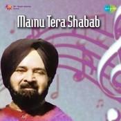 Mainu Tera Shabab Songs