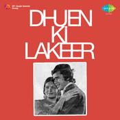 Dhuen Ki Lakeer Songs